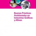 Manual de Buenas Prácticas Ambientales en la Industria Gráfica