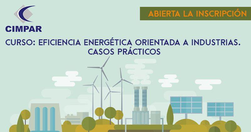 CUPOS COMPLETOS – Curso: Eficiencia Energética Orientada a Industrias. Casos Prácticos
