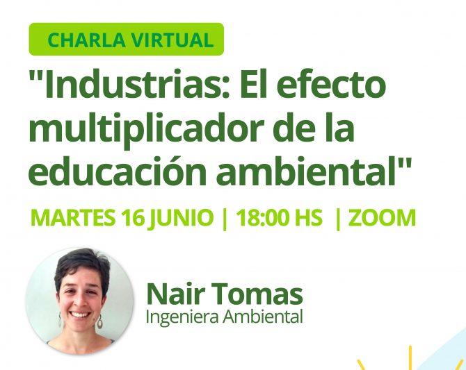 Videoconferencia «Industrias: El efecto multiplicador de la educación ambiental»